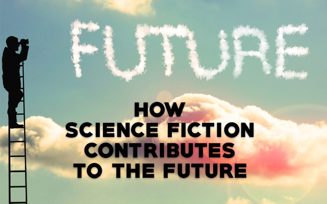 How Science Fiction Contributes to the Future