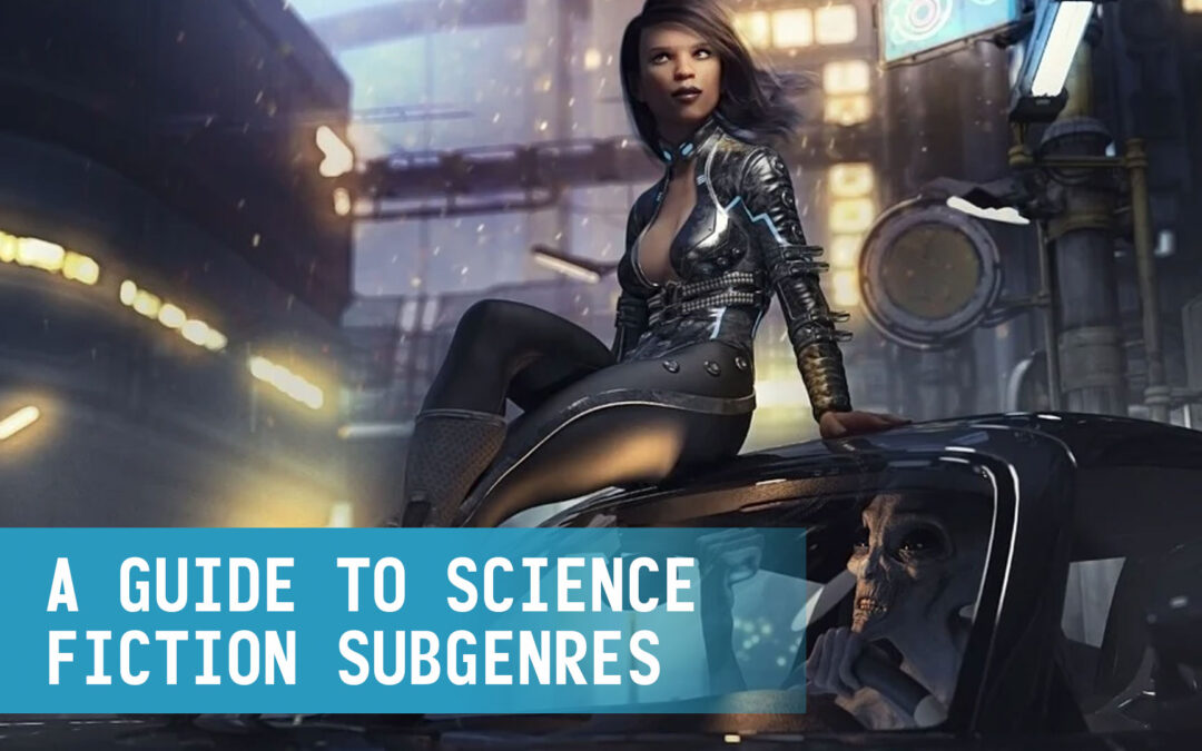 A Guide to Science Fiction Subgenres
